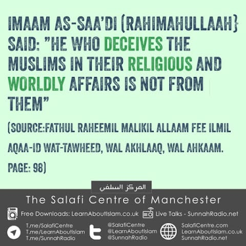 He Who Deceives The Muslims In Their Religious And Worldly Affairs Is Not From Them