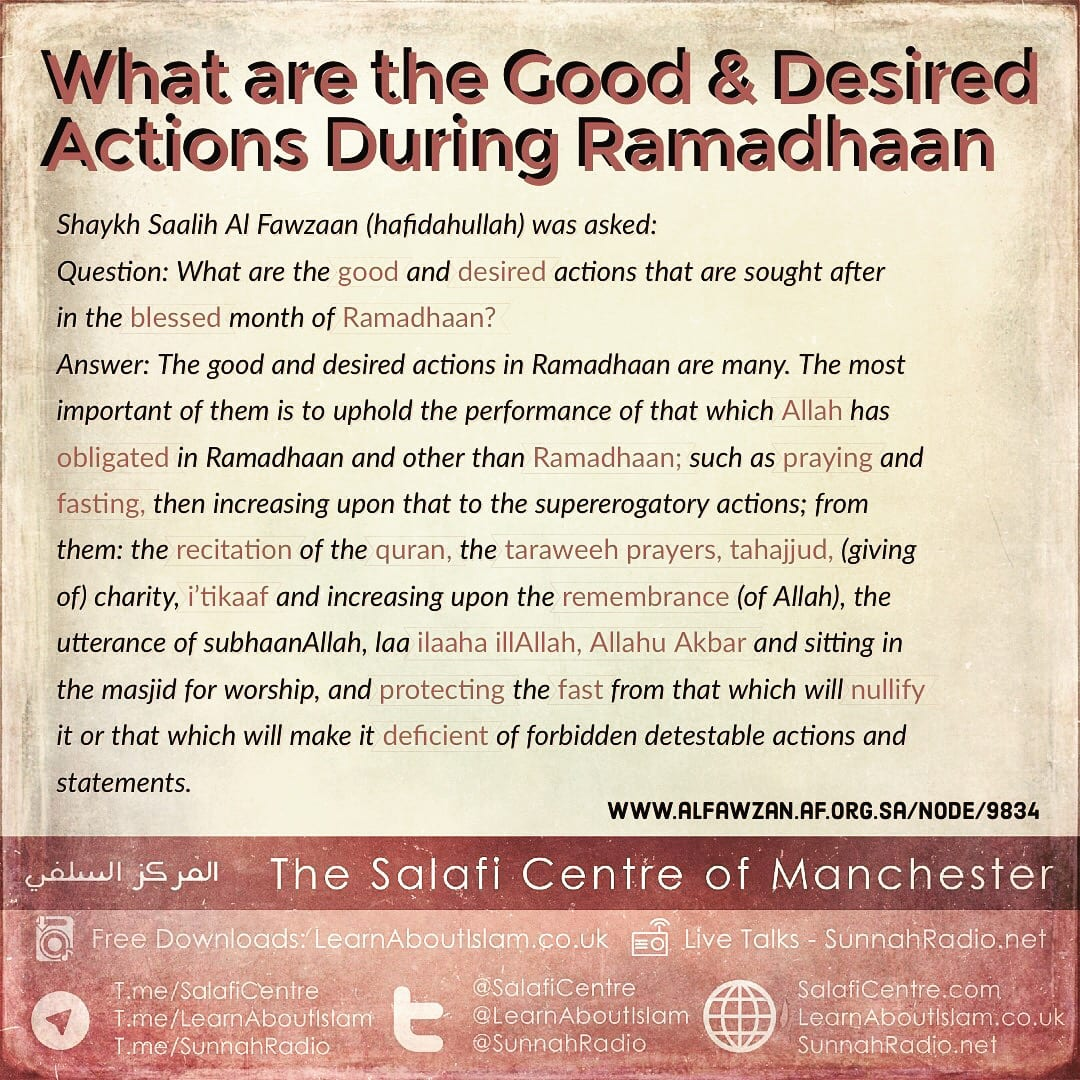 Shaykh Fawzaan: What are the good and desired actions that are sought after in the blessed month of Ramadhaan?