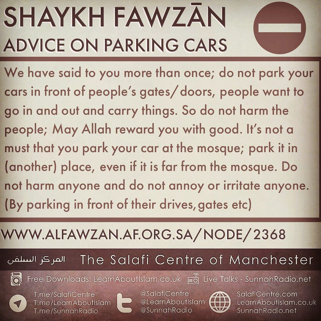 Shaykh Fawzaan: Advice regarding parking cars…