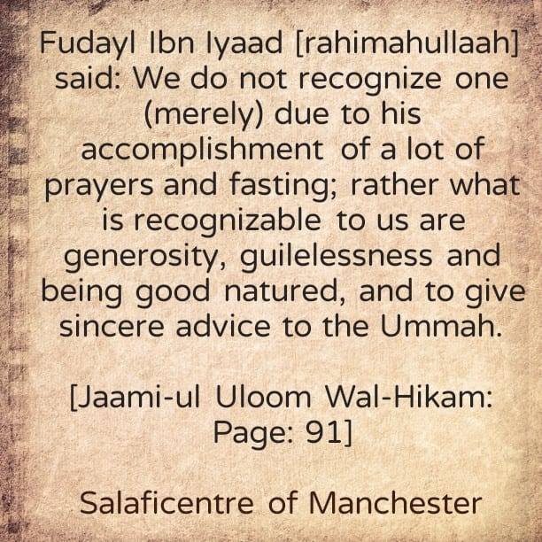"Our Salaf-Fudayl Ibn Iyaad ""What do we recognise?"""