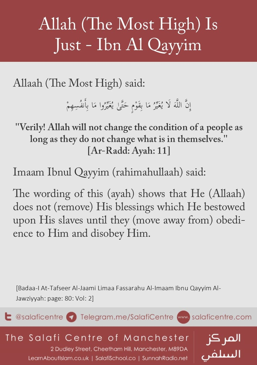 Allaah (The Most High) is Just & Only Removes Blessings if… ibn Al Qayyim