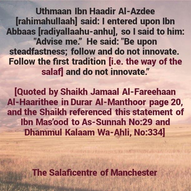 Our Salaf: Ibn Mas'ood advised Uthmaan Ibn Haadir Al-Azdee