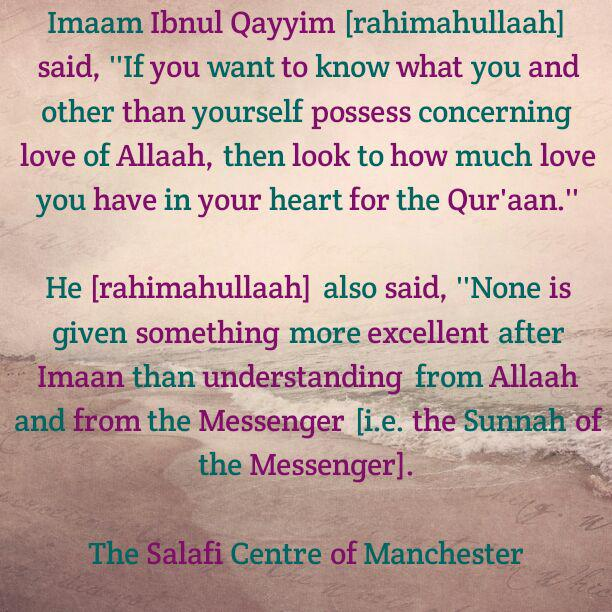 How Much Do We Love The Qur'aan? – By Imaam Ibnul Qayyim