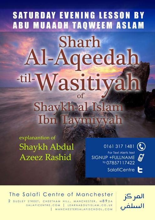 Al Aqeedah Waasitiyyah – Ibn Taymiyyah – Abu Muaadh Taqweem Aslam