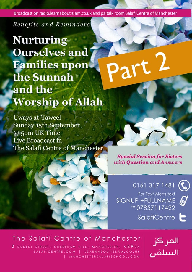 Live Tele-Link – PART 2: Nurturing Ourselves and Families Upon Islam – Uways at-Taweel