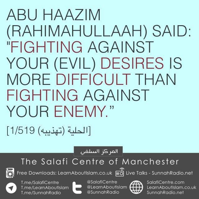 The Struggle of Fighting Your Own Soul … Abu Haazim (rahimahullah)