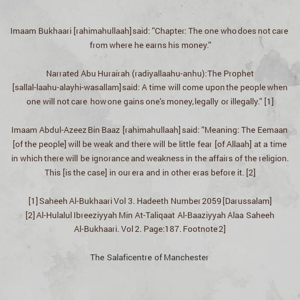 """Imaam Bukhaari said: """"Chapter: The one who does not care where he earns his money""""–Short Comments by Imaam Bin Baaz"""
