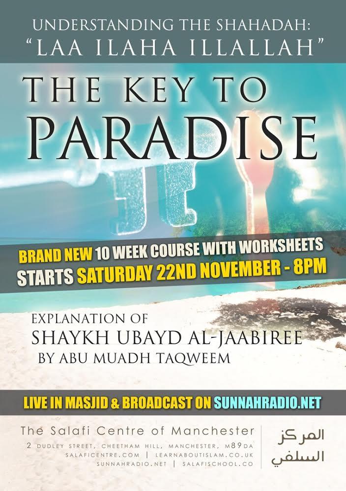 The Key to Paradise – Understanding the Shahadah: La ilaha illallah insha'Allah – Abu Muadh Taqweem
