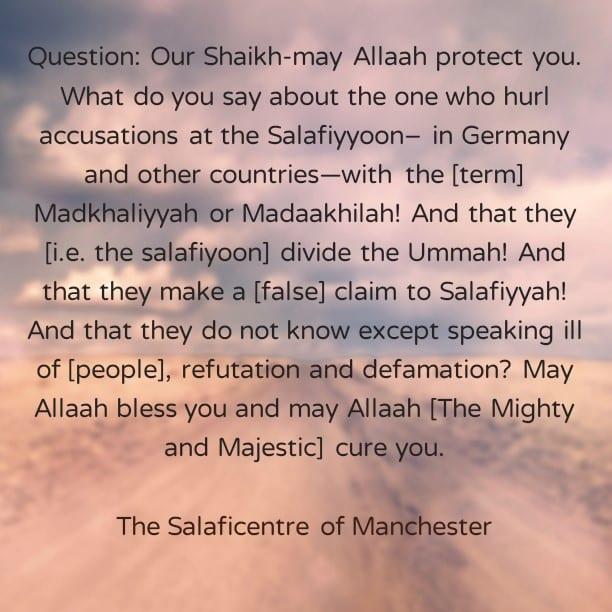 Those Who Nickname the Salafis with the terms Madkhaliyyah, Jaamiyyah—Shaikh Rabee Responds