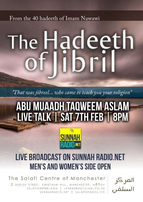 Live Lesson: Hadeeth Jibreel Sat 7th Feb @ 8PM with Abu Muaadh Taqweem Aslam