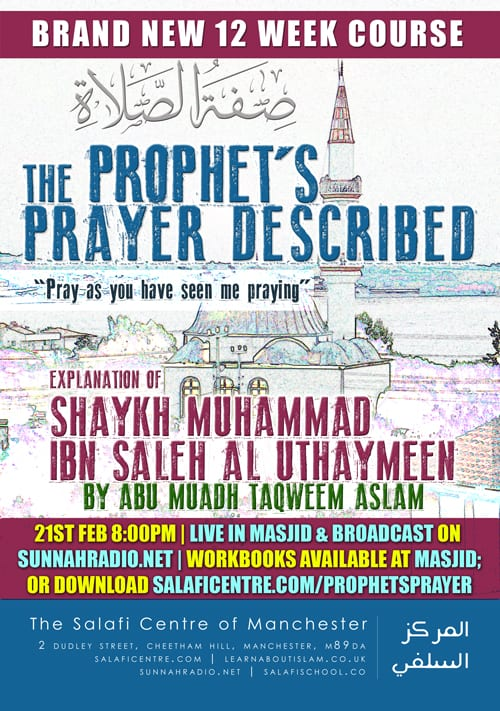 The Prophet's Prayer Described – Shaykh Uthaymeen – Abu Muadh Taqweem Aslam
