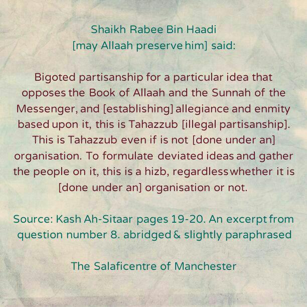A Precise Definition of Hizbiyyah-By Shaikh Rabee [may Allaah preserve him]
