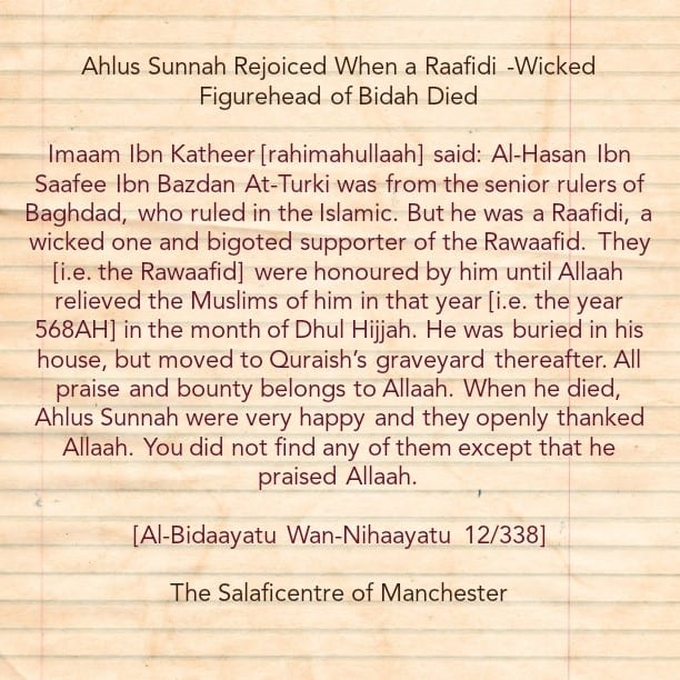 Ahlus Sunnah Rejoiced When a Staunch and Wicked Supporter of The Rawaafid Passed Away- By Imaam Ibn Katheer [rahimahullaah]