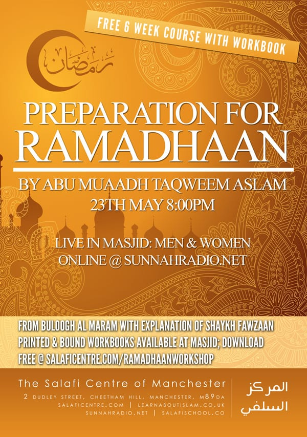 New Preparation for Ramadhaan course (with NEW Workbook) – beginning soon! 23 May 2015