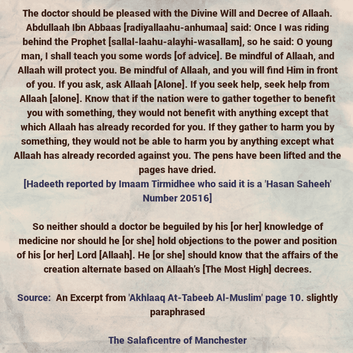 [6] The Muslim Doctor and the Goal behind Medicine: He (or she) should be pleased with Allaah's Divine Will and Decree