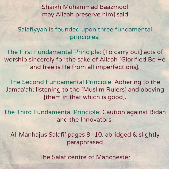 Salafiyyah Is Founded On Three Fundamental Principles