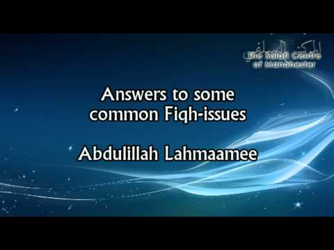 Fiqh Questions & A Reminder on Tolerance | Abdulillah Lahmaamee (@Abdulilah_UK)