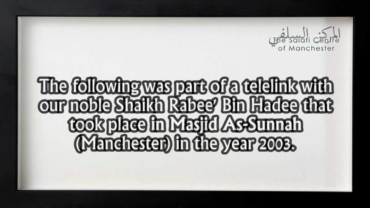 Verdict Upon Masjid As-Sunnah Committee in Manchester | Shaikh Rabee's Tele-Link in 2003