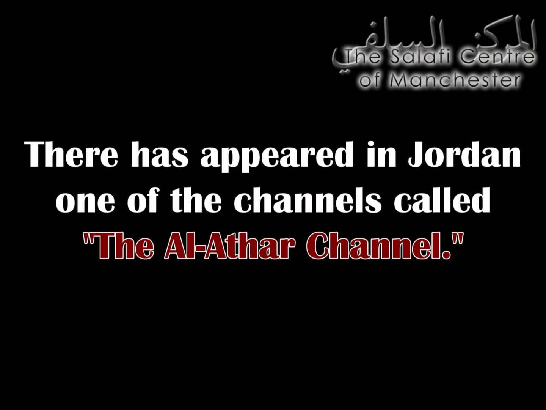 Shaikh Saalih al-Fawzaan on The Al-Athar Hizbi Channel of Jordan