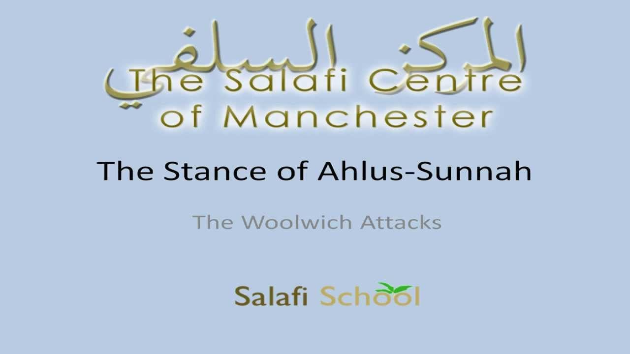 The Woolwich Attack – The Correct Stance of Ahlus-Sunnah by Rayaan Barker