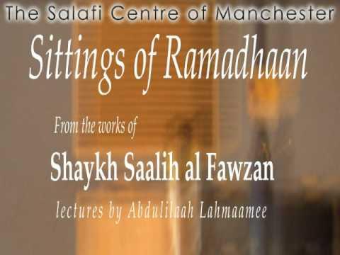 Sittings of the Month of Ramadhan – Shaikh Saalih al-Fawzaan | Part 1