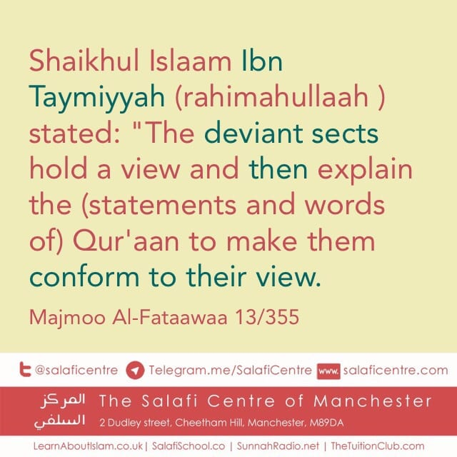 The Deviant Sects Distoring Texts – ibn Taymiyyah