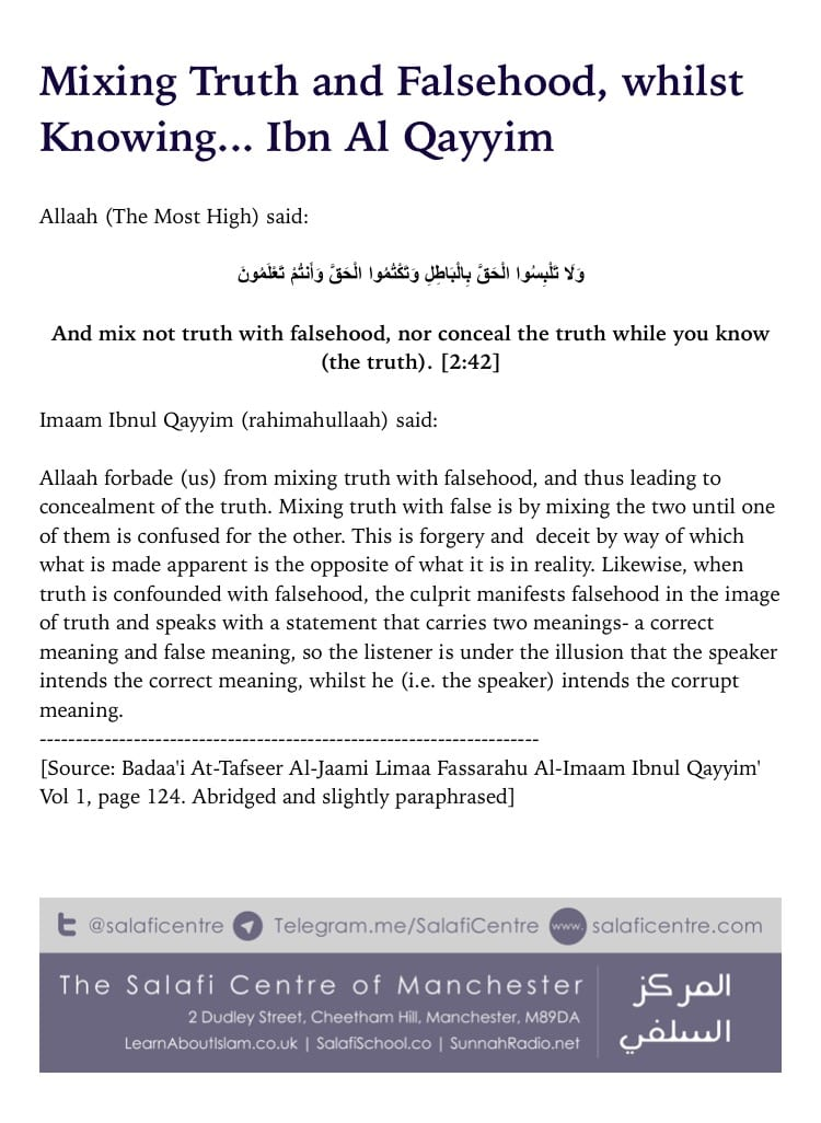 """Mix Not Truth with Falsehood"" – Ibn Al Qayim"