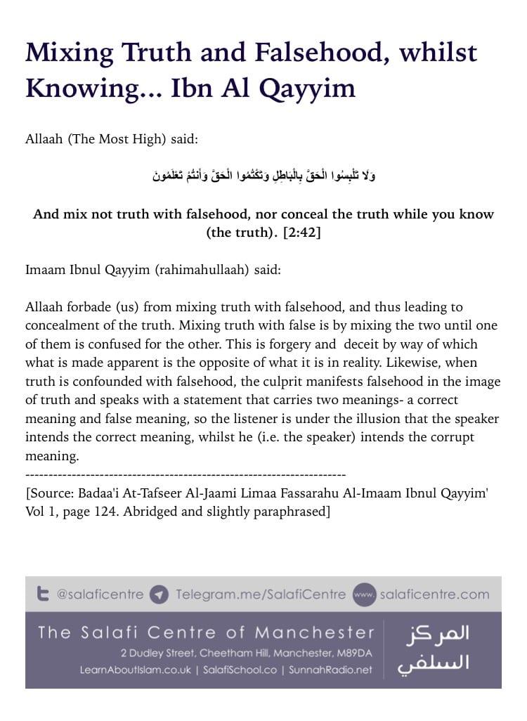 """Mix Not Truth with Falsehood"" – Ibn Al Qayim"
