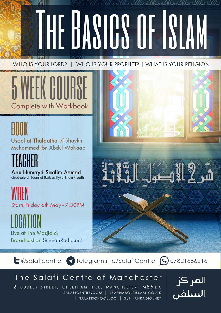 NEW 5 Week Course! The Basics of Islam- Starts Next Friday 6th May – by Abu Humayd Saalim Ahmed