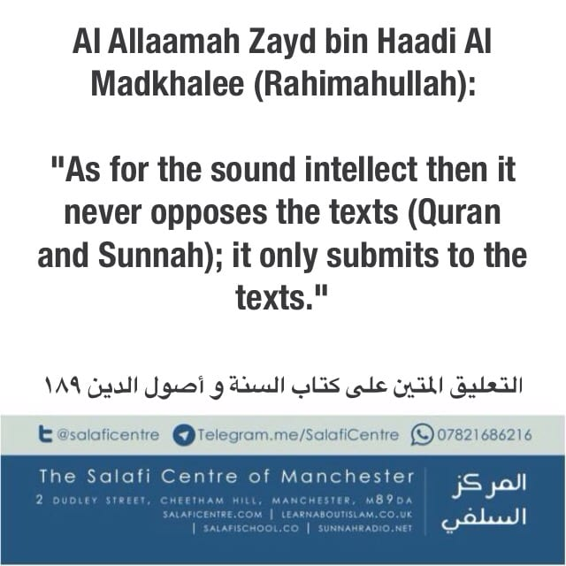 Person of Sound Intellect Never Opposes the Texts – Shaykh Zayd bin Haadi