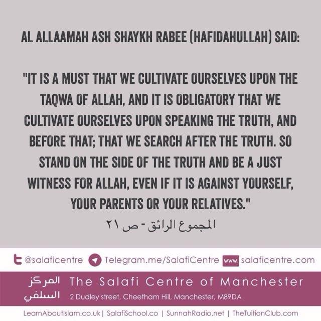 Taqwa & Speaking the Truth – Ash Shaykh Rabee