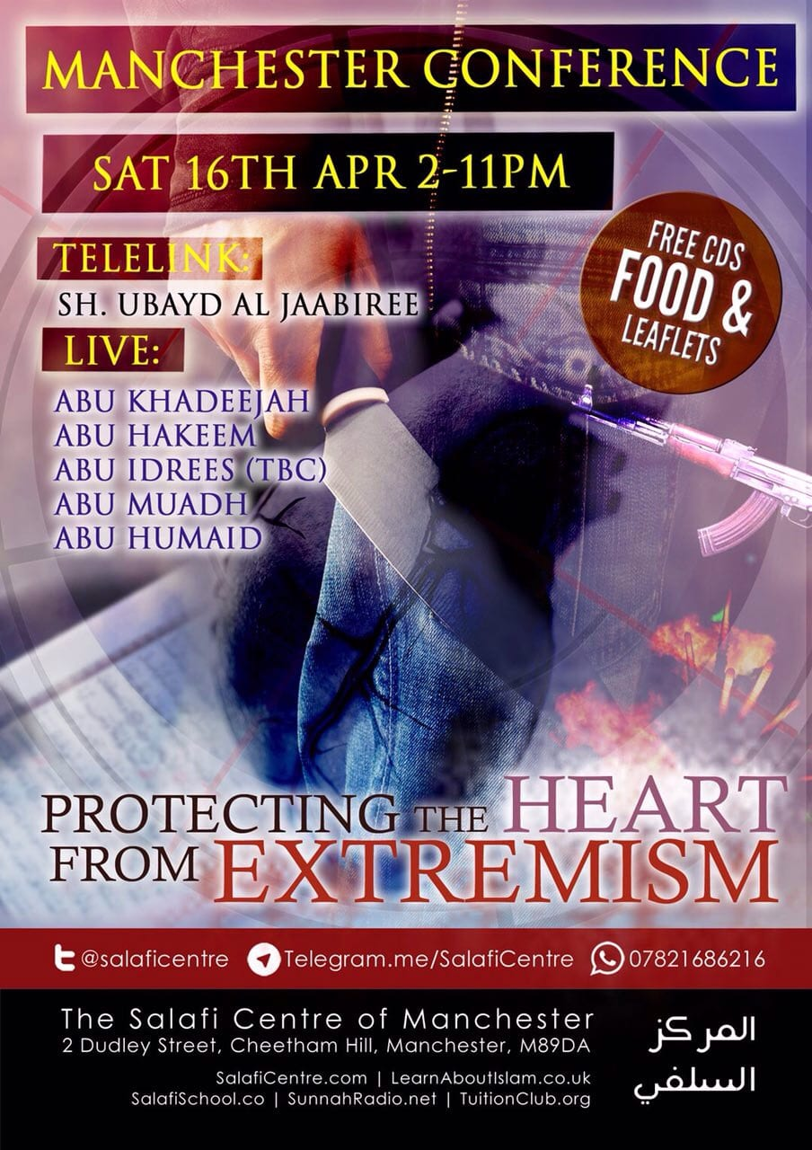 """Protecting The Heart from Extremism""- Manchester Conference: Sat 16th Apr- Shaykh Ubaid, Abu Khadeejah & More"