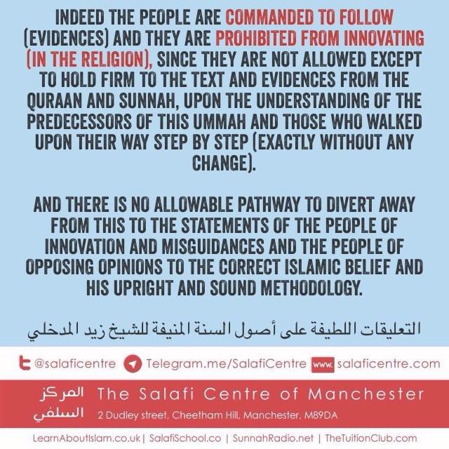 Follow the Evidences & Not Innovate – Shaykh Zayd Al Madkhalee