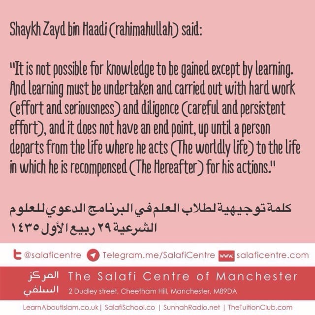 What Knowledge Demands – Shaykh Zayd Al Madkhalee
