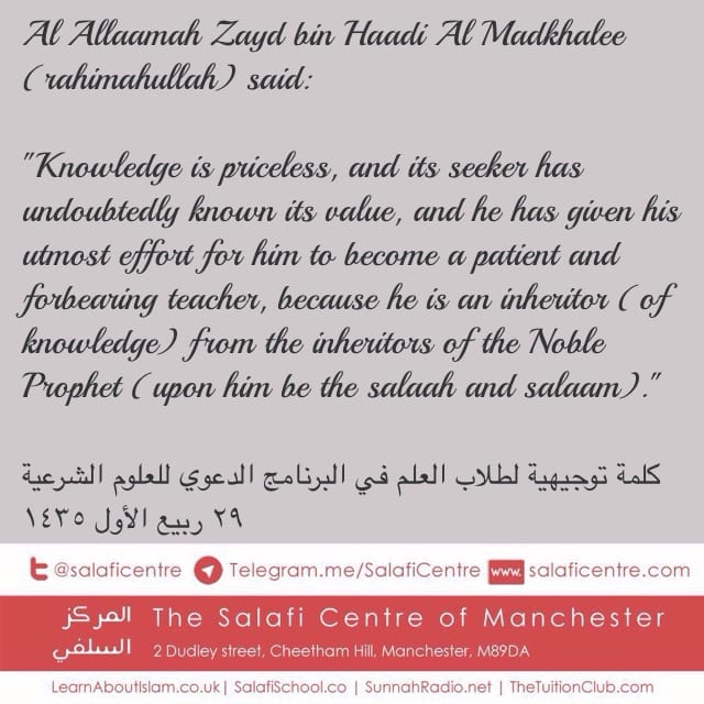Knowledge is Priceless – Shaykh Zayd bin Haadi
