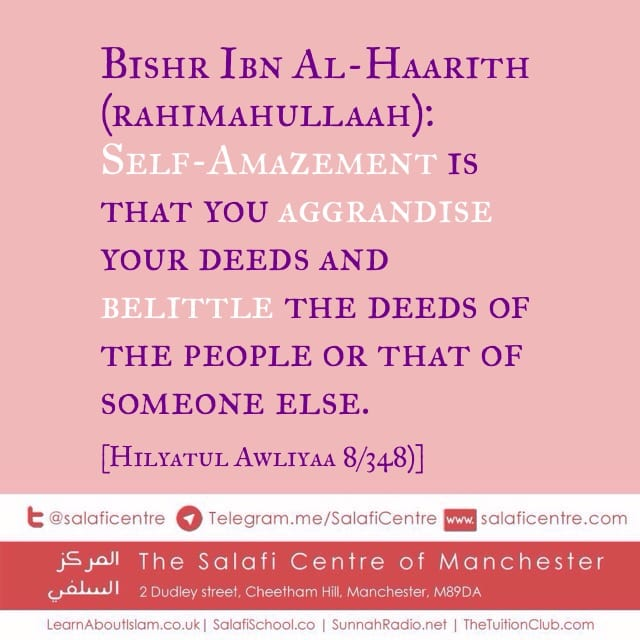 [4] Tarbiyah [Cultivation]: Overstating Achievements & Belittling Other People!
