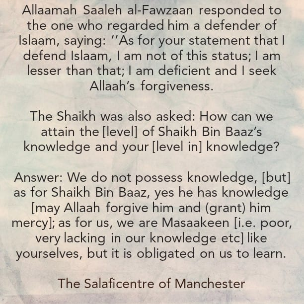 Think About The Status of Shaikh Fawzaan in The Eyes of Ahlus Sunnah and What He Thinks About Himself