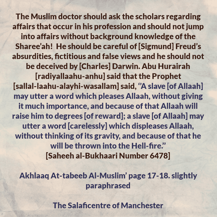 [12] The Muslim Doctor and The Aim Behind Medicine- [Muslim Doctor Should Ask Scholars Regarding Contemporary Affairs Related to His [Or Her Profession] and Should Be Careful of The Falsehoods of Freud and Darwin]