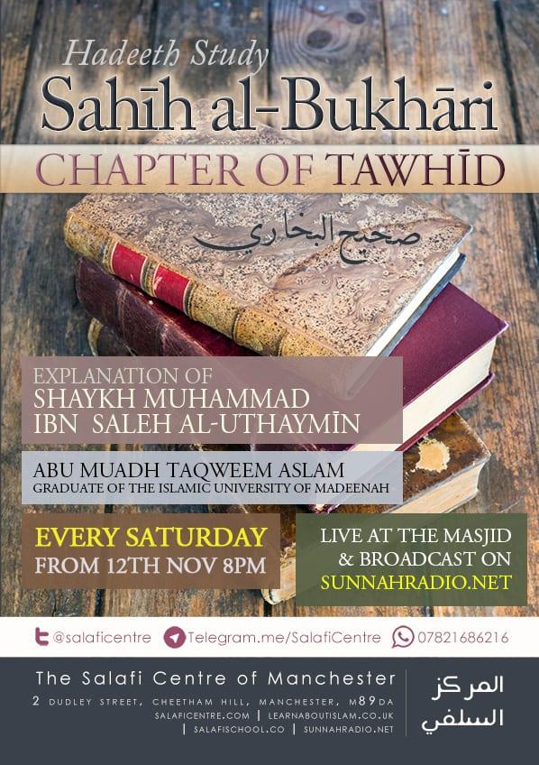 Lesson: Sahih Al-Bukhari – Book of Tawheed | Abu Muadh Taqweem Aslam