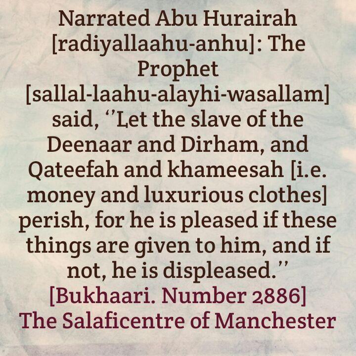Hadeeth – [The Slave of The Deenaar and Dirham etc] – By Shaikh Saaleh al-Fawzaan