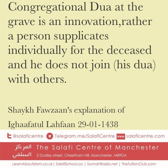 Congregational Dua at Graves – Shaykh Fawzaan