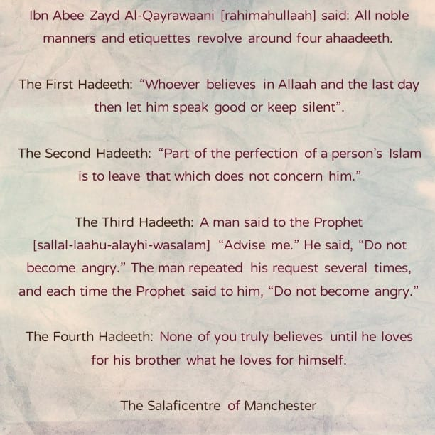 All Noble Manners and Etiquettes Revolve Around Four Ahaadeeth- by Imaam Ibn Abee Zayd Al-Qayrawaani