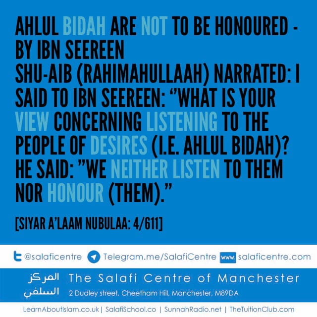 Ahlul Bidah Are Not To Be Honoured – By Ibn Seereen