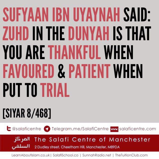Zuhd In The Dunya Is That You Are Thankful- Sufyaan ibn Uyaynah
