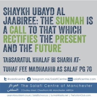 The Call of The Sunnah- Shaykh Ubayd Al Jaabiree