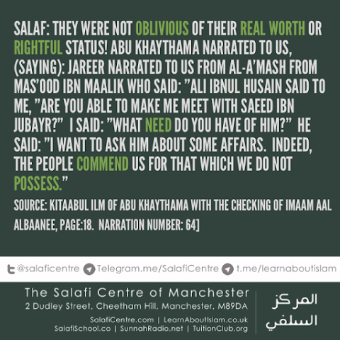 Salaf: They Were Not Oblivious of Their Real Worth or Rightful Status!