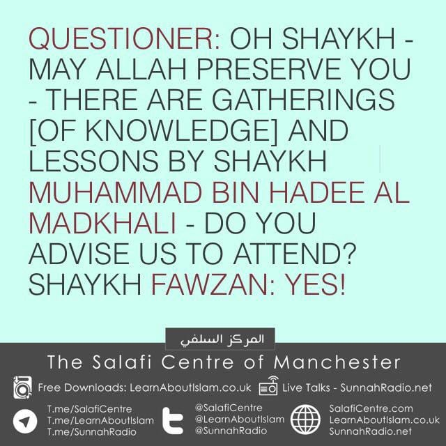 NEW -Shaykh Fawzaan is asked about Shaykh Muhammad ibn Haadee (Allah preserve them both)