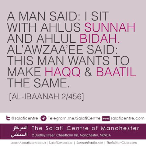 The Man Who Sits With Both Ahlus Sunnah and Ahlul Bid'ah- Al Awzaaee