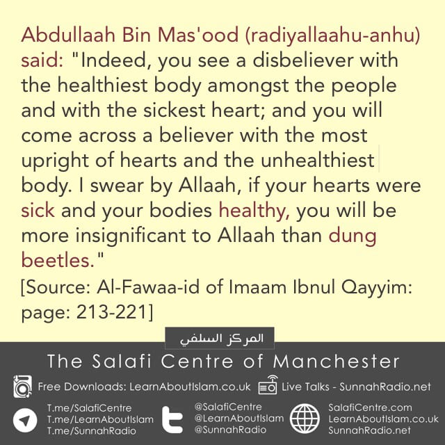 A Healthy Body, But a Sick Heart – Ibn Mas'ood (Allah Be Pleased With Him)