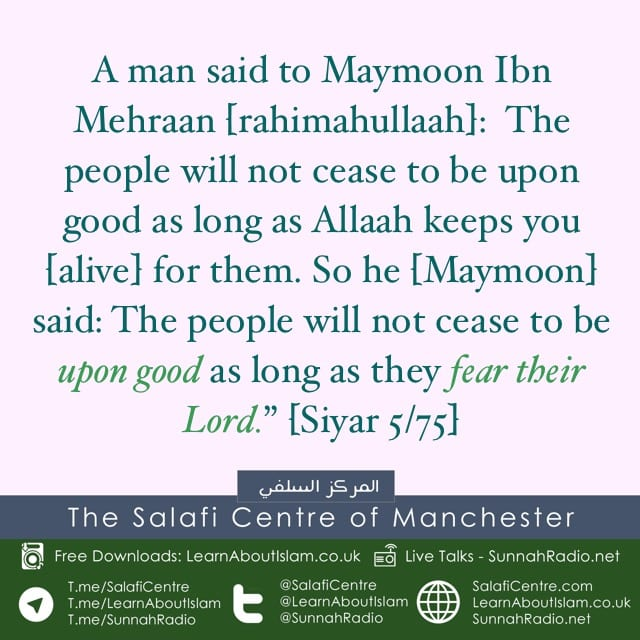Our Salaf – Reminding The People About Reality – [Maymoon ibn Mehran]